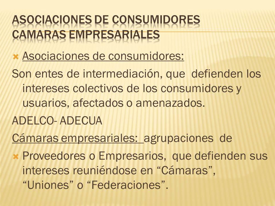 Asociaciones de consumidores CAMARAS EMPRESARIALES