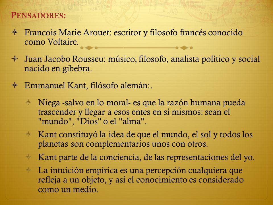 Pensadores: Francois Marie Arouet: escritor y filosofo francés conocido como Voltaire.