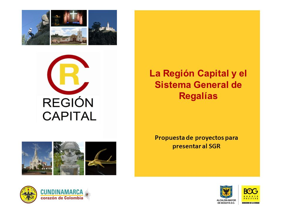 La Región Capital y el Sistema General de Regalías