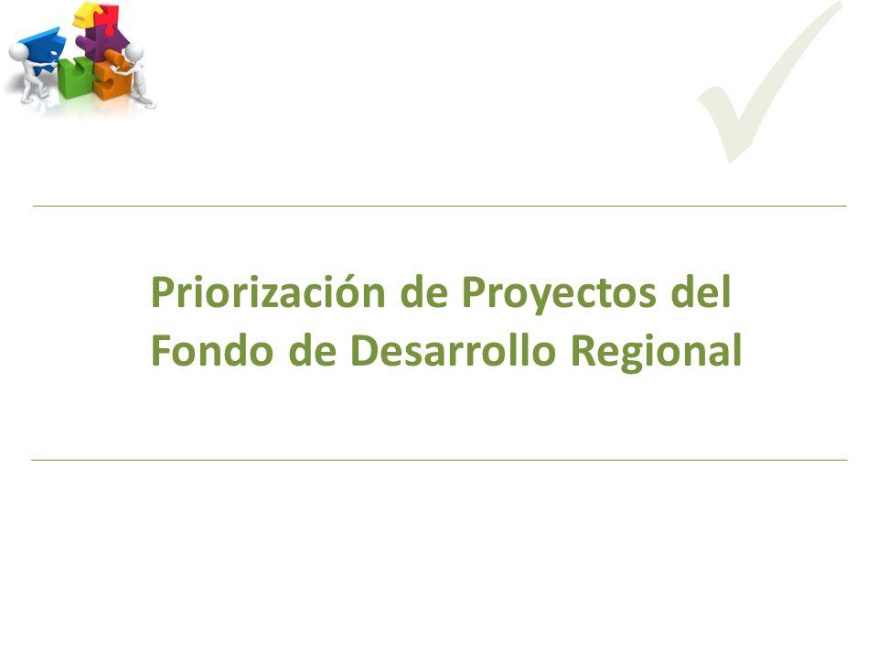 Priorización de Proyectos del Fondo de Desarrollo Regional