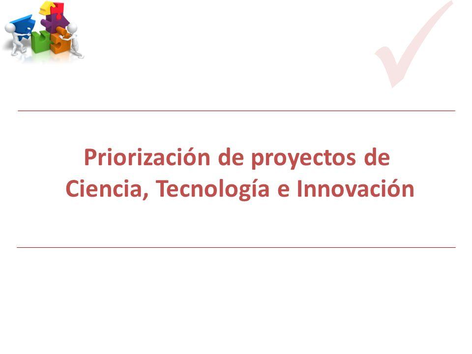 Priorización de proyectos de Ciencia, Tecnología e Innovación