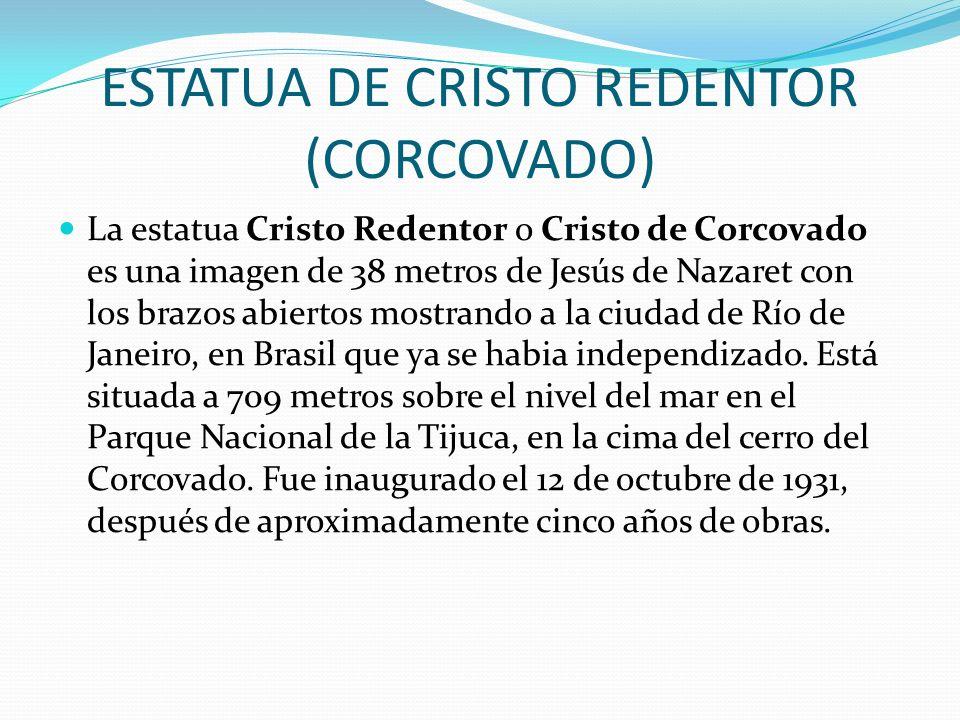 ESTATUA DE CRISTO REDENTOR (CORCOVADO)