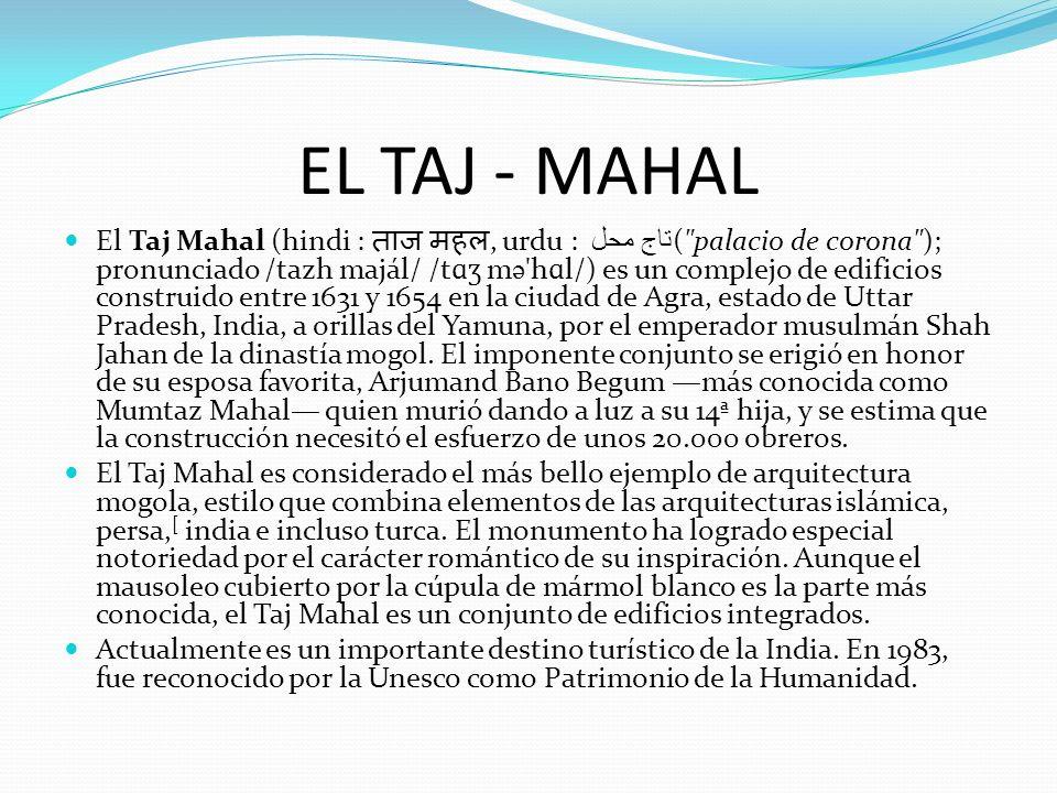 EL TAJ - MAHAL