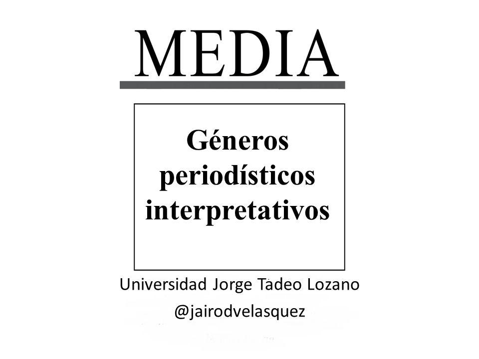 Géneros periodísticos interpretativos