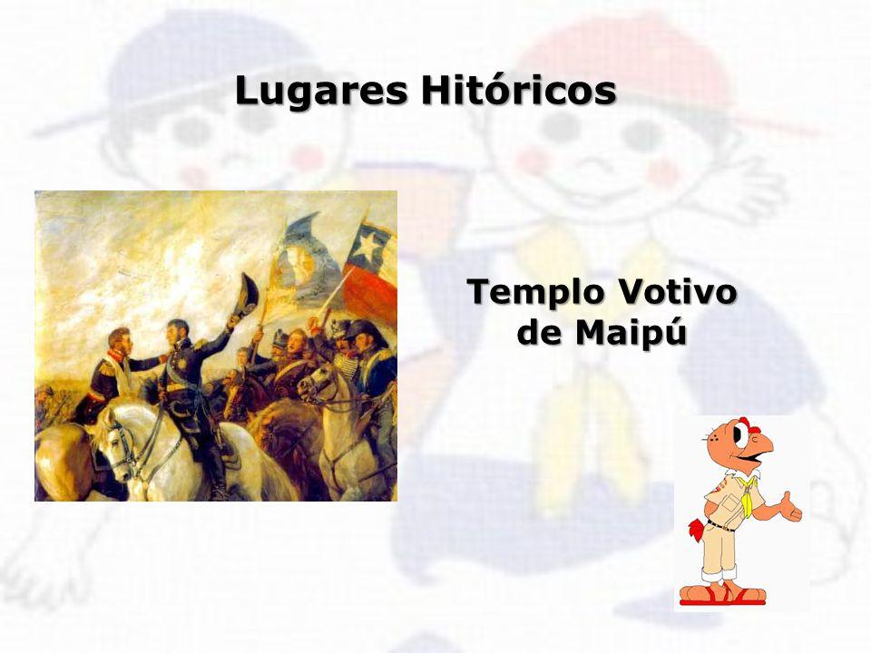 Lugares Hitóricos Templo Votivo de Maipú
