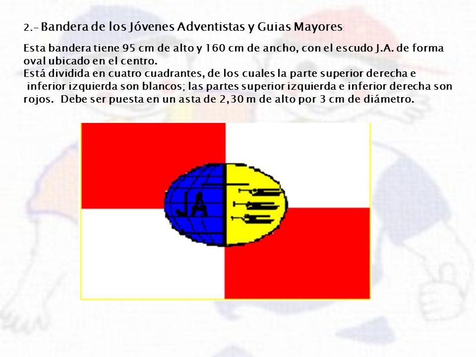 2.- Bandera de los Jóvenes Adventistas y Guias Mayores: