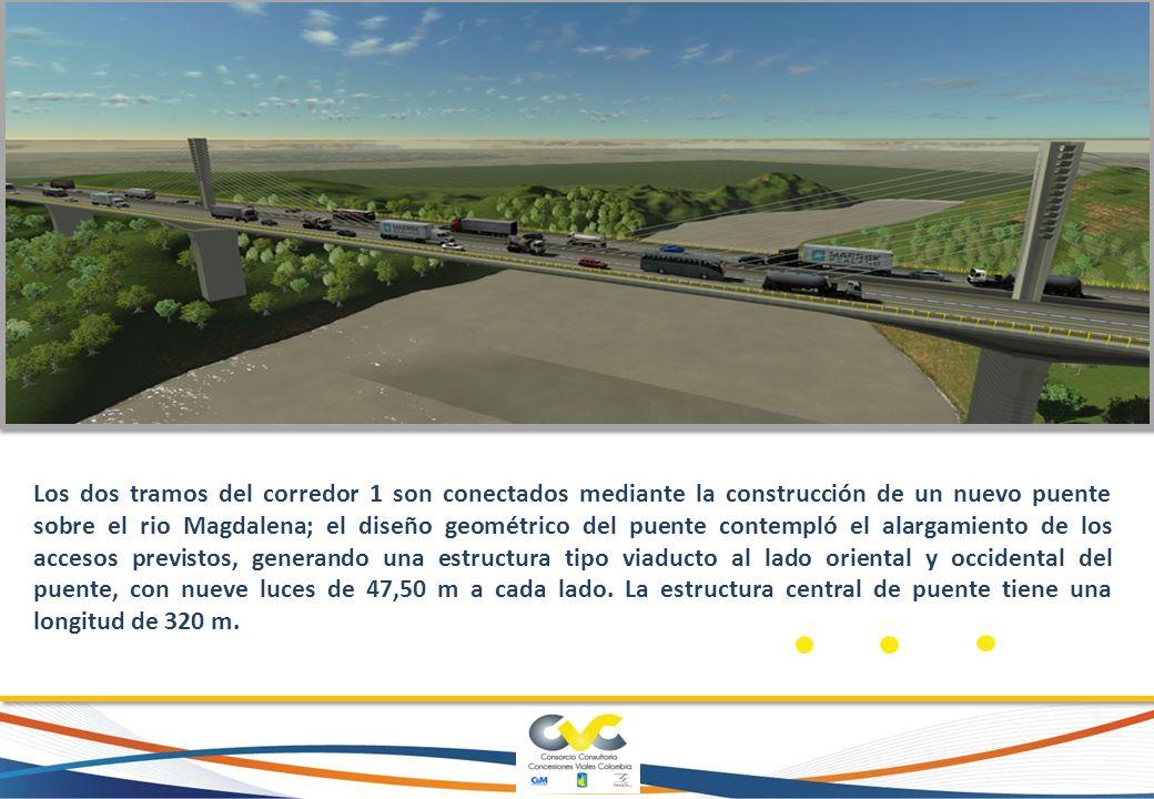 Los dos tramos del corredor 1 son conectados mediante la construcción de un nuevo puente sobre el rio Magdalena; el diseño geométrico del puente contempló el alargamiento de los accesos previstos, generando una estructura tipo viaducto al lado oriental y occidental del puente, con nueve luces de 47,50 m a cada lado.