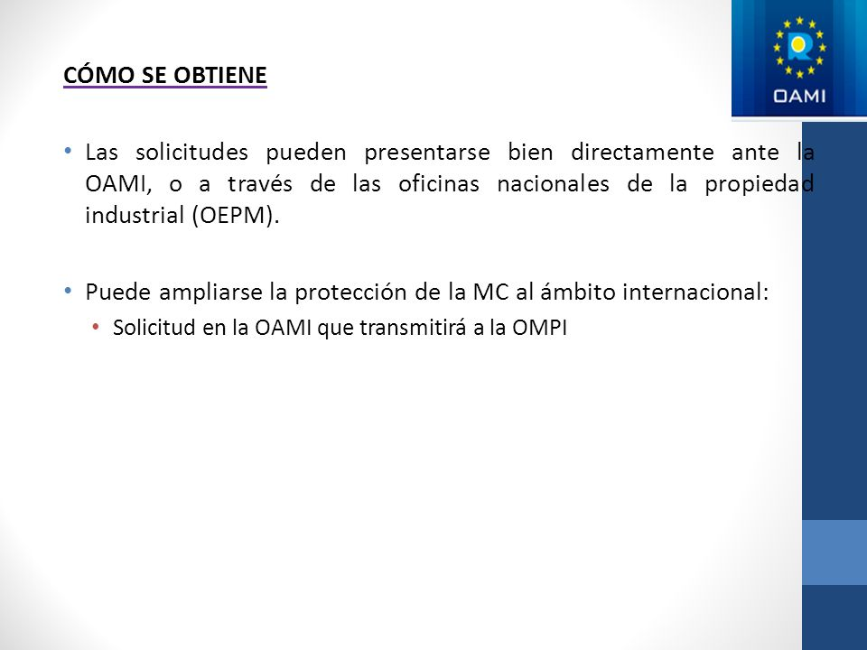 Puede ampliarse la protección de la MC al ámbito internacional:
