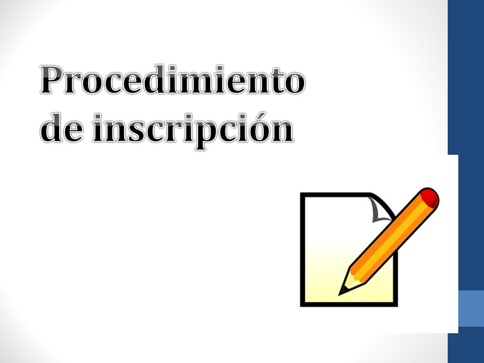Procedimiento de inscripción