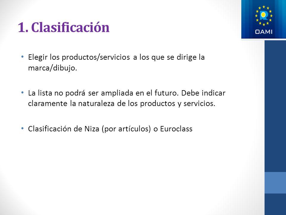 1. Clasificación Elegir los productos/servicios a los que se dirige la marca/dibujo.
