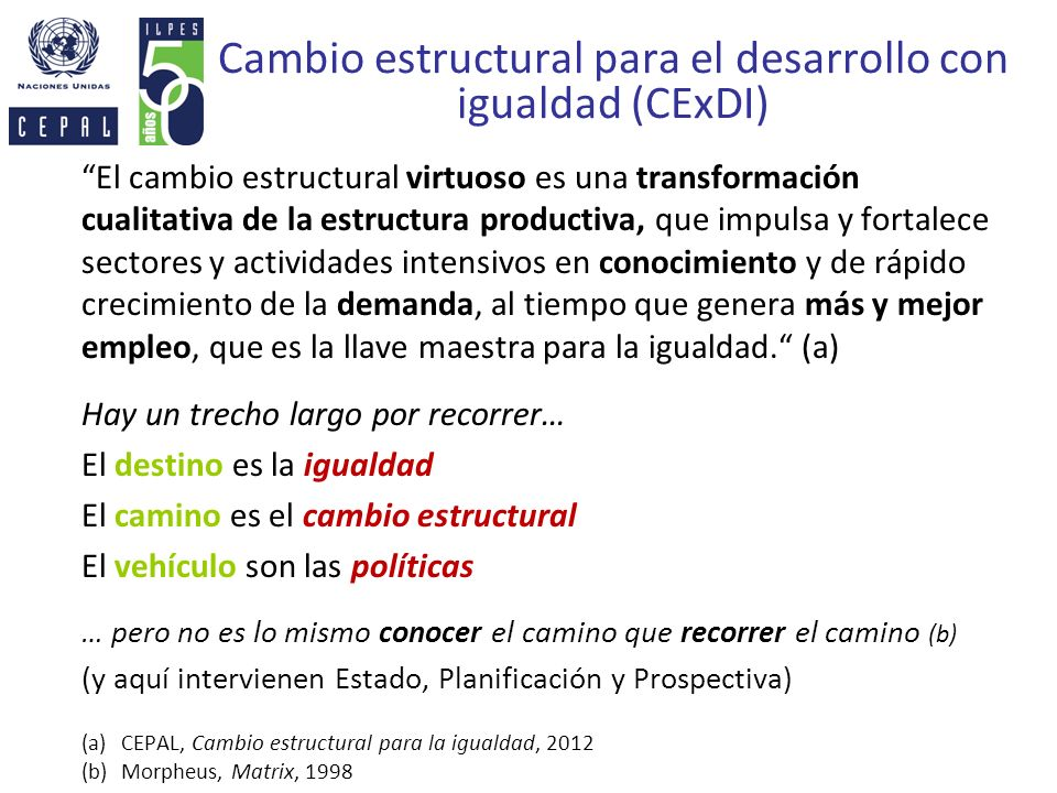 Cambio estructural para el desarrollo con igualdad (CExDI)