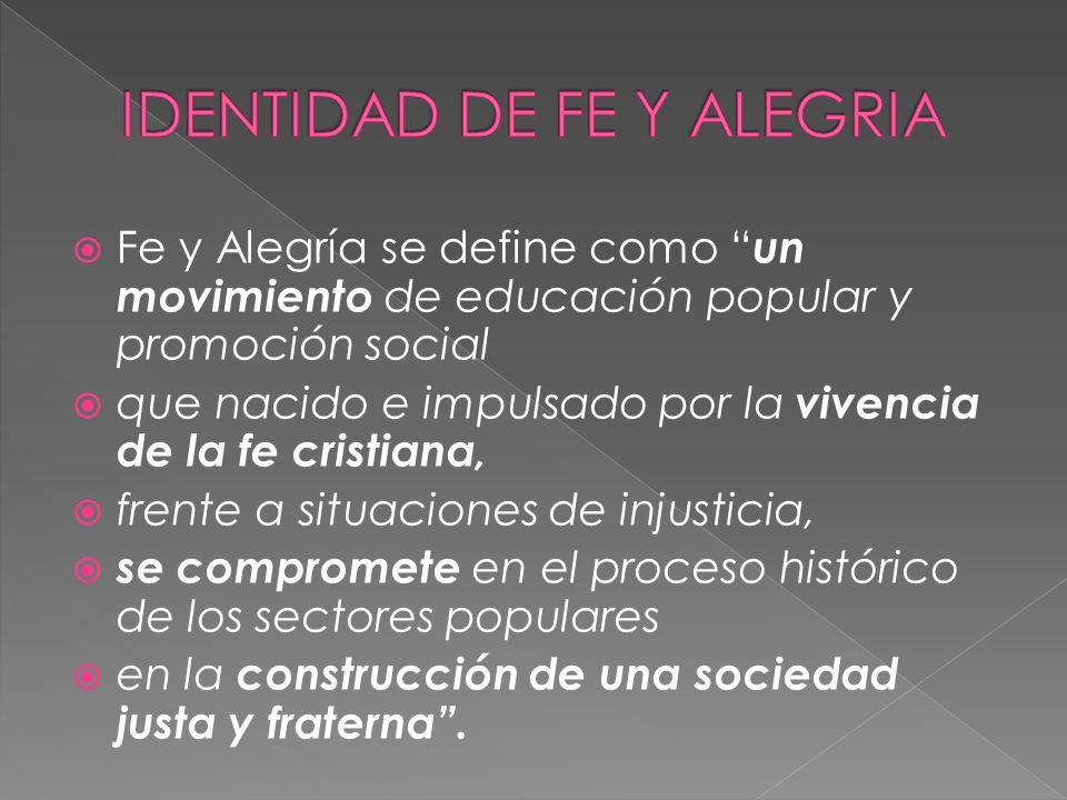 IDENTIDAD DE FE Y ALEGRIA