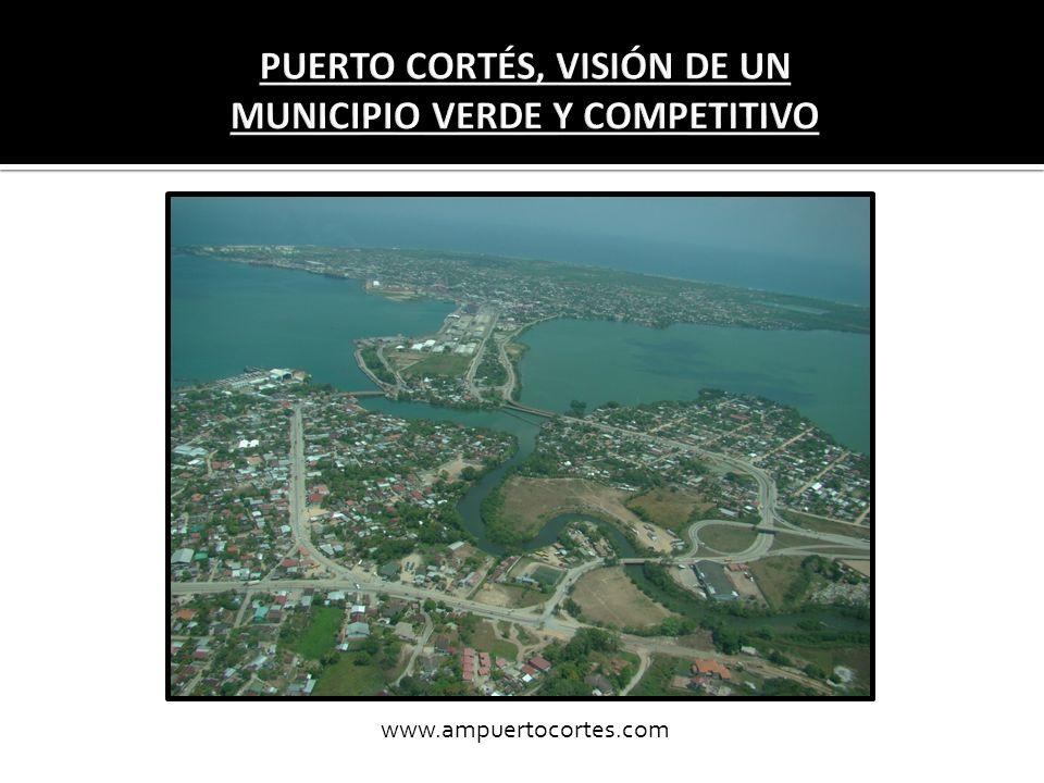 PUERTO CORTÉS, VISIÓN DE UN MUNICIPIO VERDE Y COMPETITIVO