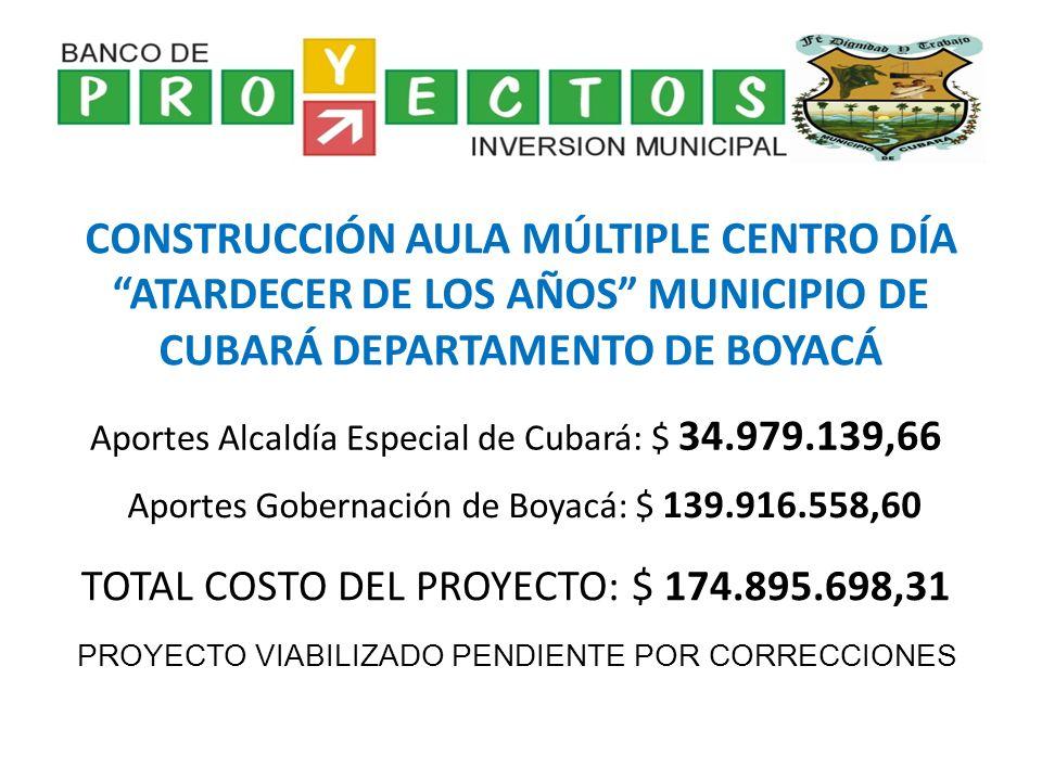 CONSTRUCCIÓN AULA MÚLTIPLE CENTRO DÍA ATARDECER DE LOS AÑOS MUNICIPIO DE CUBARÁ DEPARTAMENTO DE BOYACÁ