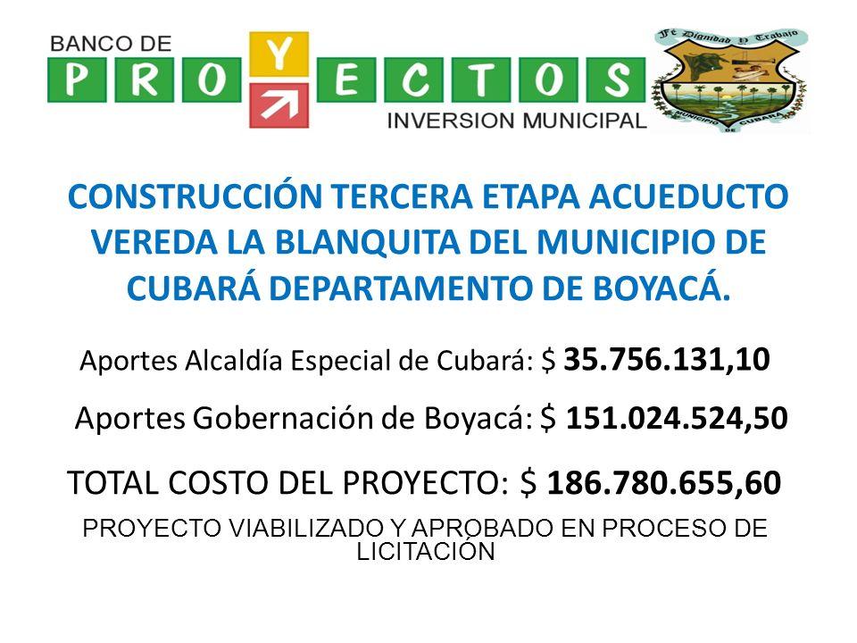 CONSTRUCCIÓN TERCERA ETAPA ACUEDUCTO VEREDA LA BLANQUITA DEL MUNICIPIO DE CUBARÁ DEPARTAMENTO DE BOYACÁ.