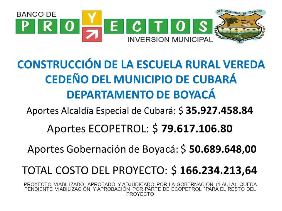 CONSTRUCCIÓN DE LA ESCUELA RURAL VEREDA CEDEÑO DEL MUNICIPIO DE CUBARÁ DEPARTAMENTO DE BOYACÁ