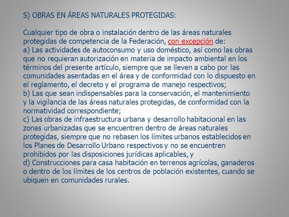 S) OBRAS EN ÁREAS NATURALES PROTEGIDAS: