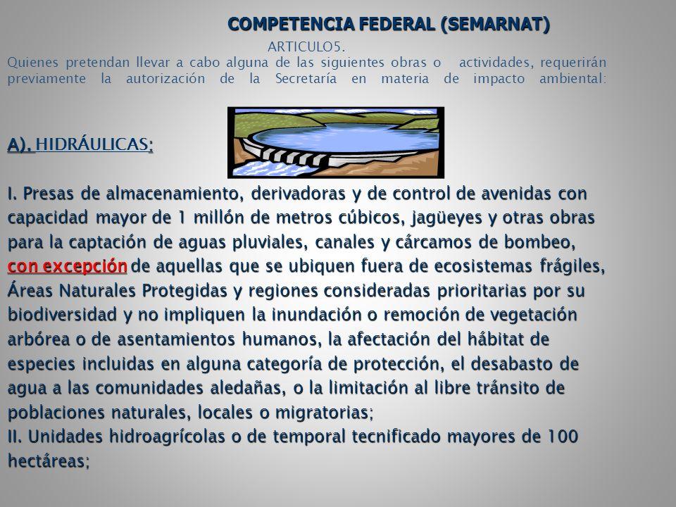 COMPETENCIA FEDERAL (SEMARNAT)