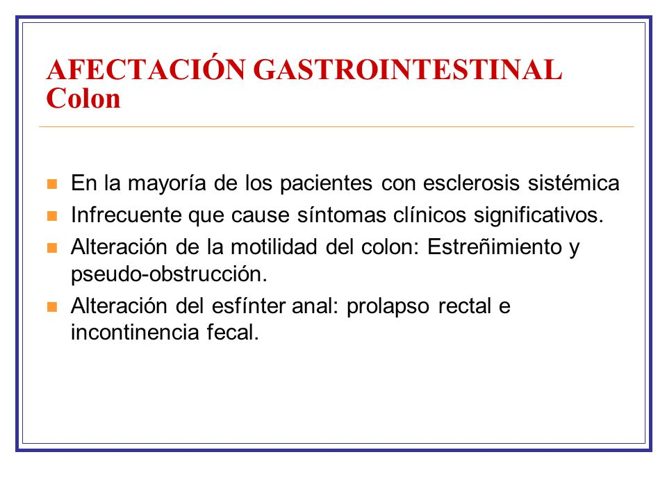 AFECTACIÓN GASTROINTESTINAL Colon