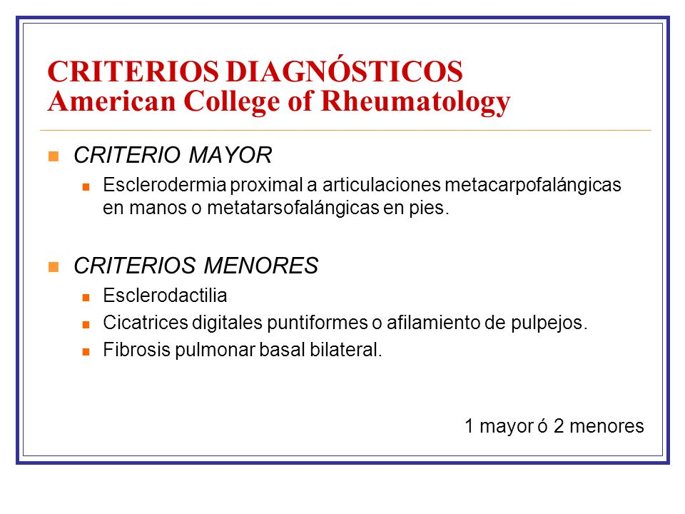 CRITERIOS DIAGNÓSTICOS American College of Rheumatology