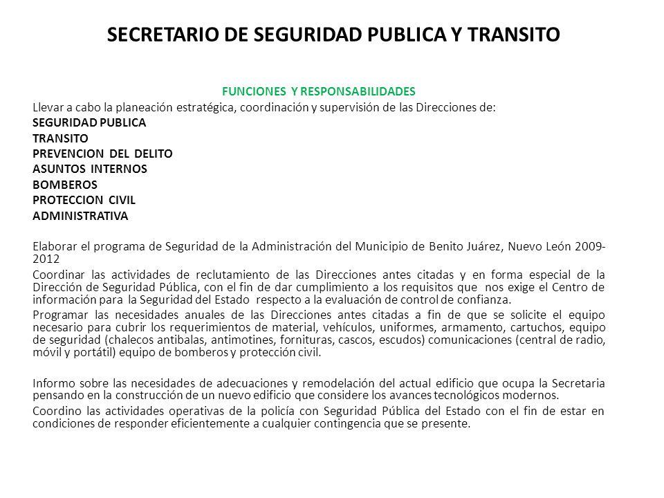 SECRETARIO DE SEGURIDAD PUBLICA Y TRANSITO