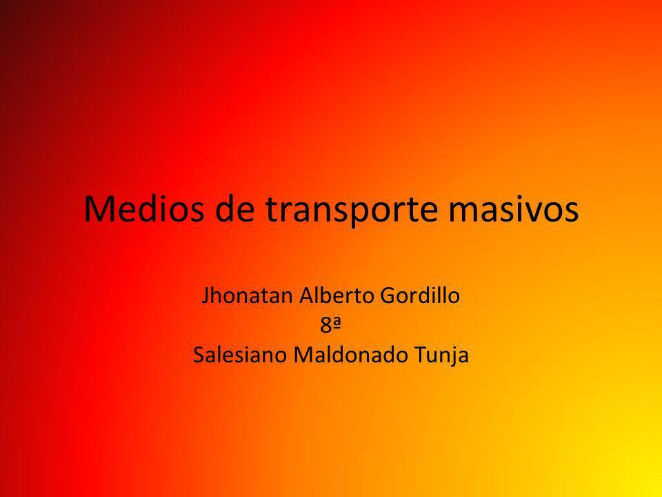 Medios de transporte masivos