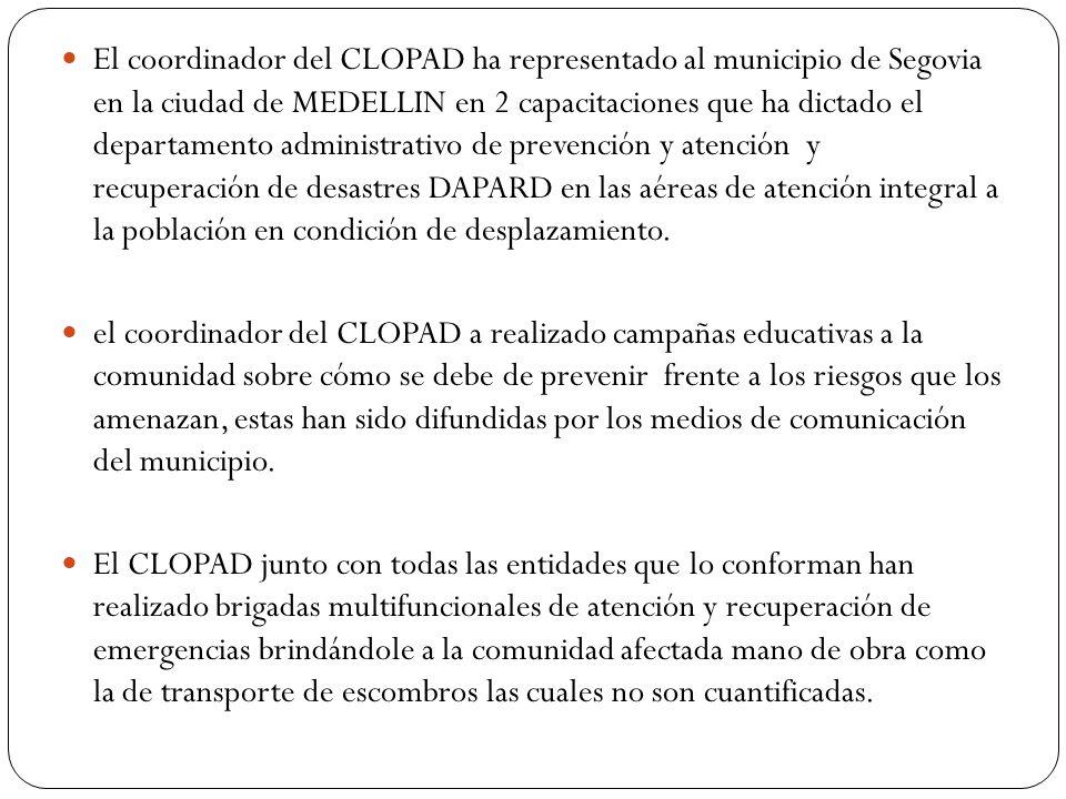 El coordinador del CLOPAD ha representado al municipio de Segovia en la ciudad de MEDELLIN en 2 capacitaciones que ha dictado el departamento administrativo de prevención y atención y recuperación de desastres DAPARD en las aéreas de atención integral a la población en condición de desplazamiento.