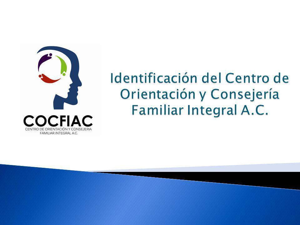 Identificación del Centro de Orientación y Consejería Familiar Integral A.C.