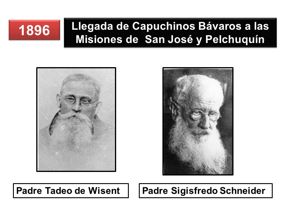 Llegada de Capuchinos Bávaros a las Misiones de San José y Pelchuquín