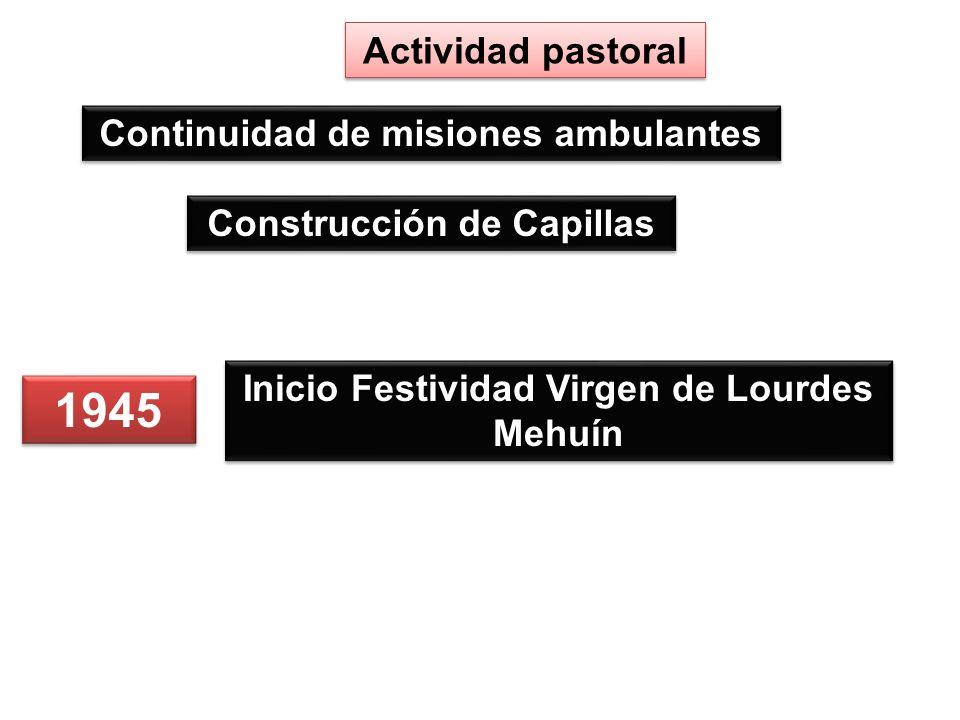 1945 Actividad pastoral Continuidad de misiones ambulantes
