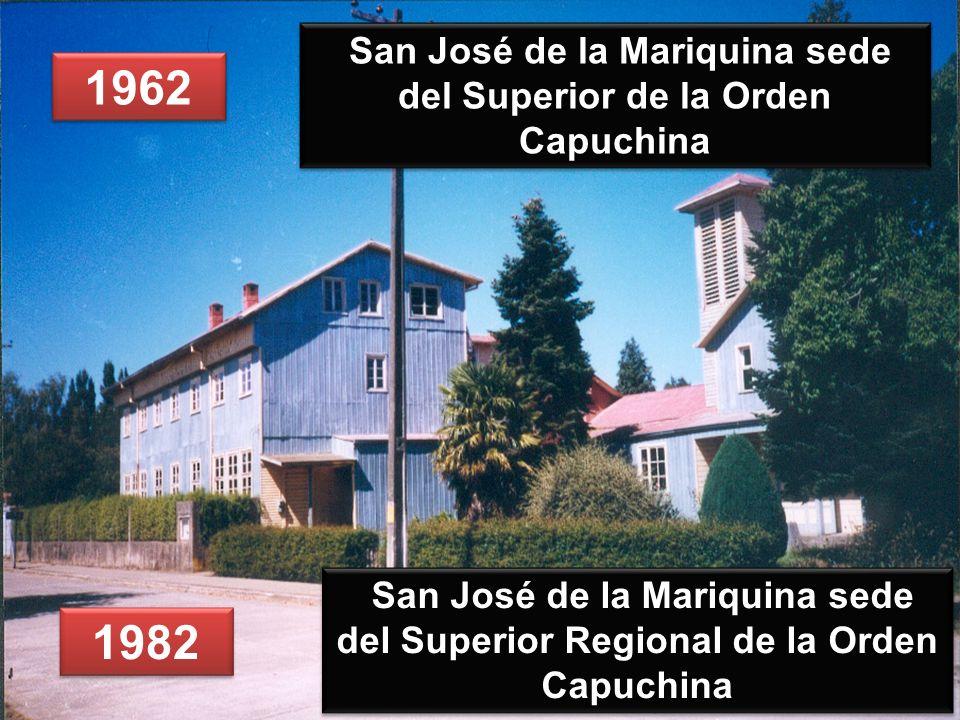 San José de la Mariquina sede del Superior de la Orden Capuchina