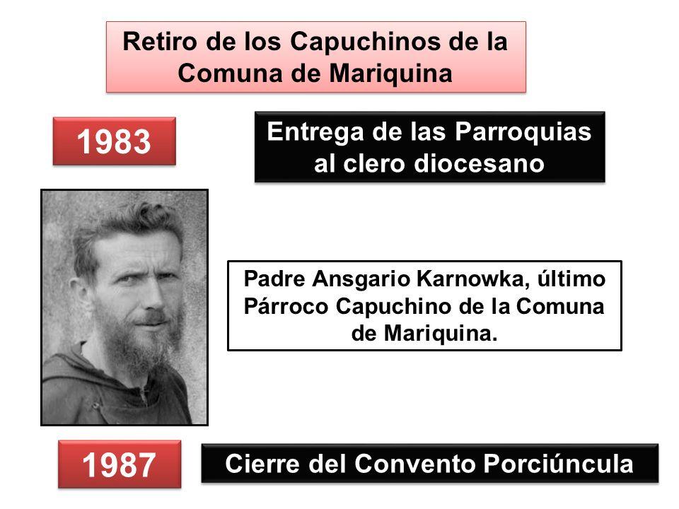 1983 1987 Retiro de los Capuchinos de la Comuna de Mariquina