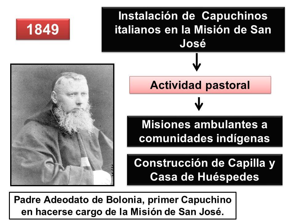 1849 Instalación de Capuchinos italianos en la Misión de San José