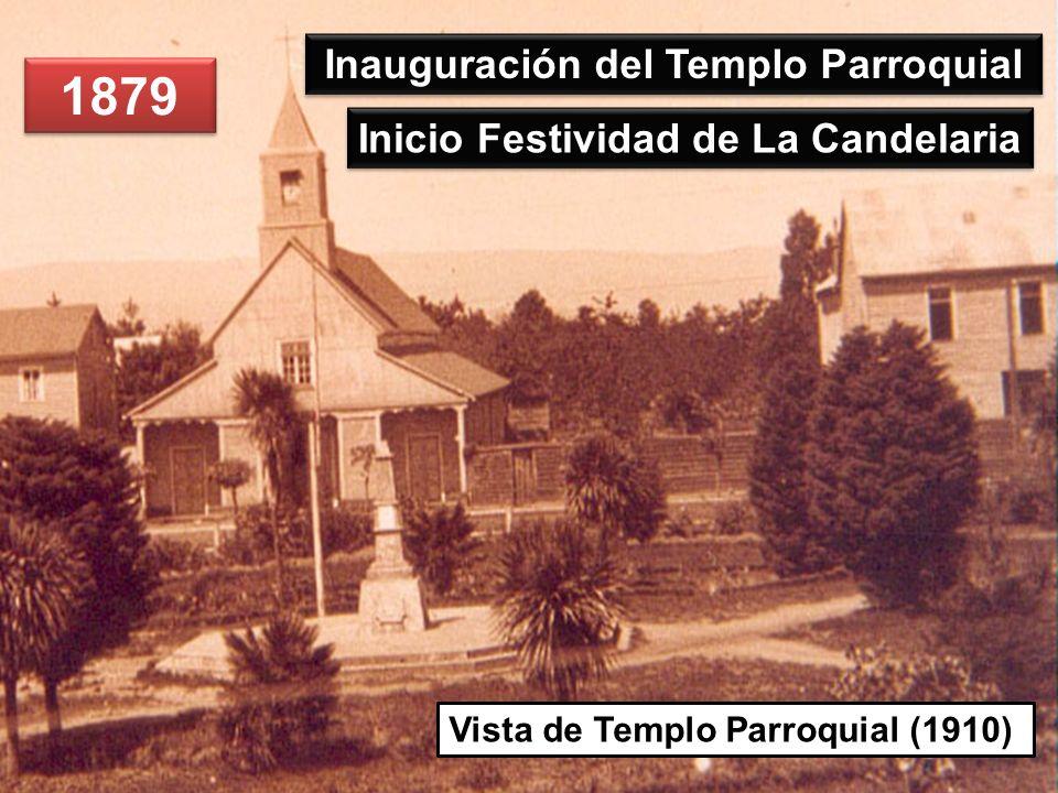 Inauguración del Templo Parroquial Inicio Festividad de La Candelaria