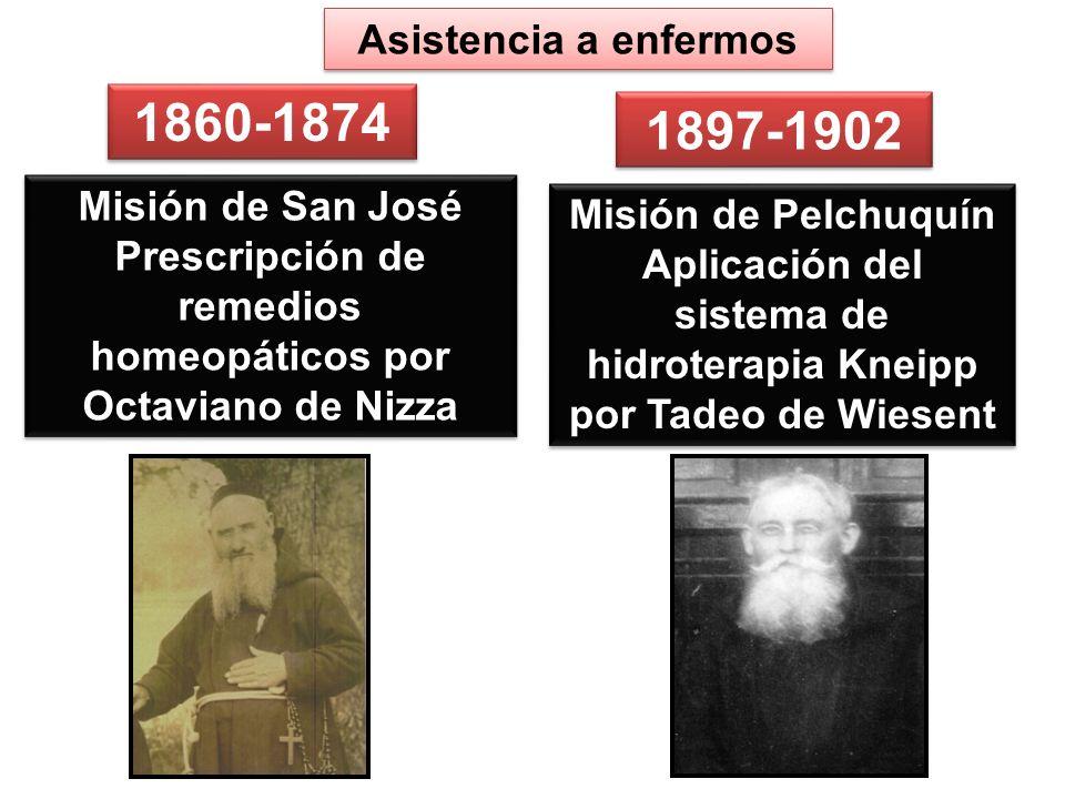 1860-1874 1897-1902 Asistencia a enfermos Misión de San José