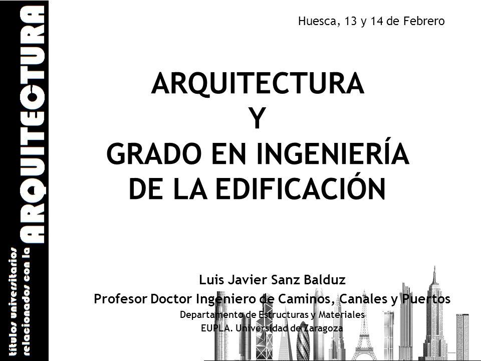 ARQUITECTURA Y GRADO EN INGENIERÍA DE LA EDIFICACIÓN