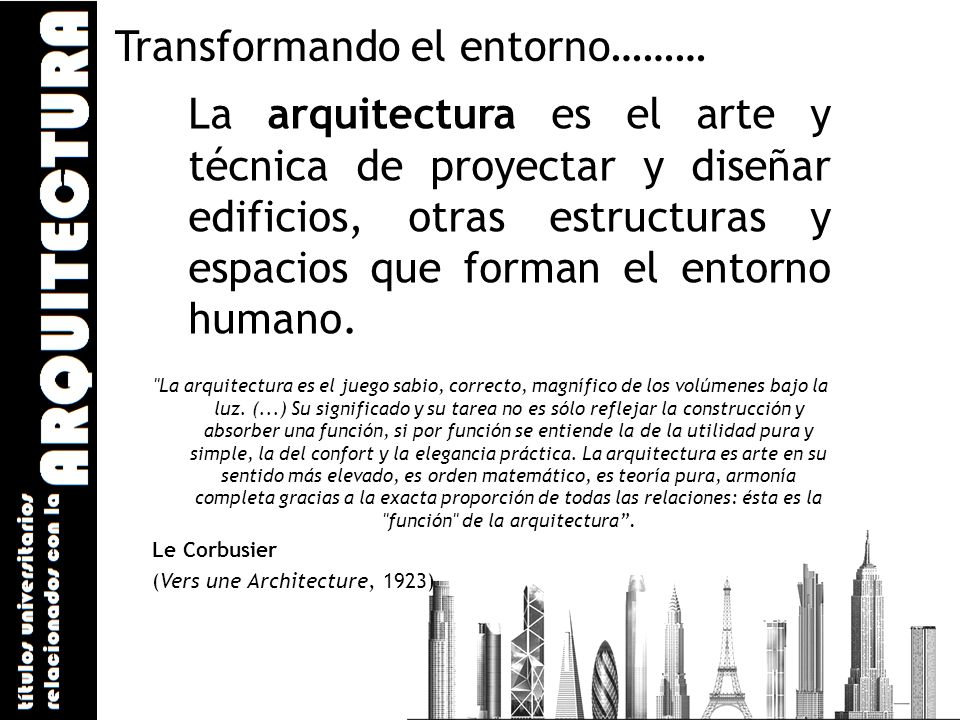 Transformando el entorno………