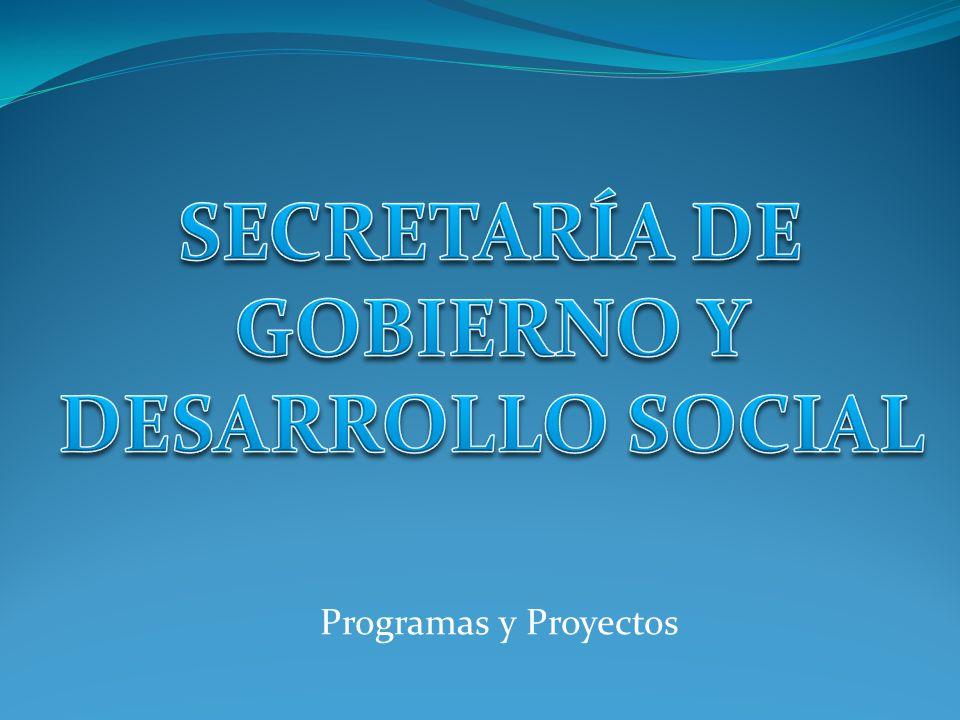 SECRETARÍA DE GOBIERNO Y DESARROLLO SOCIAL