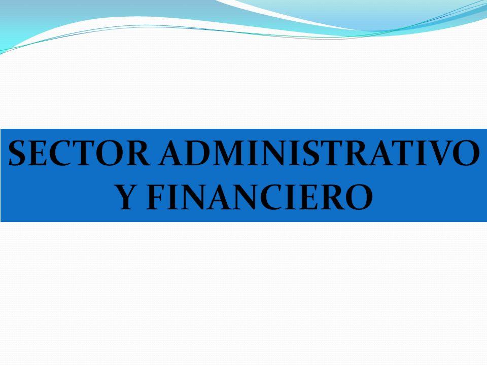 SECTOR ADMINISTRATIVO Y FINANCIERO