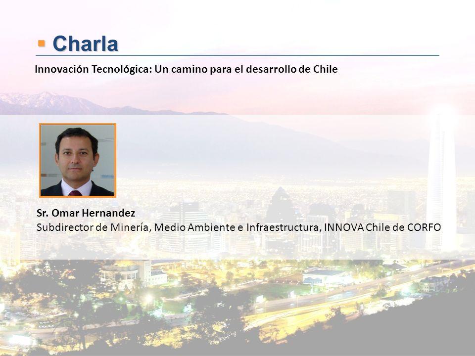 Charla Innovación Tecnológica: Un camino para el desarrollo de Chile