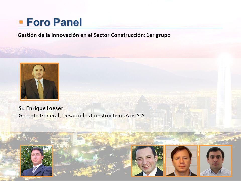 Foro Panel Gestión de la Innovación en el Sector Construcción: 1er grupo.