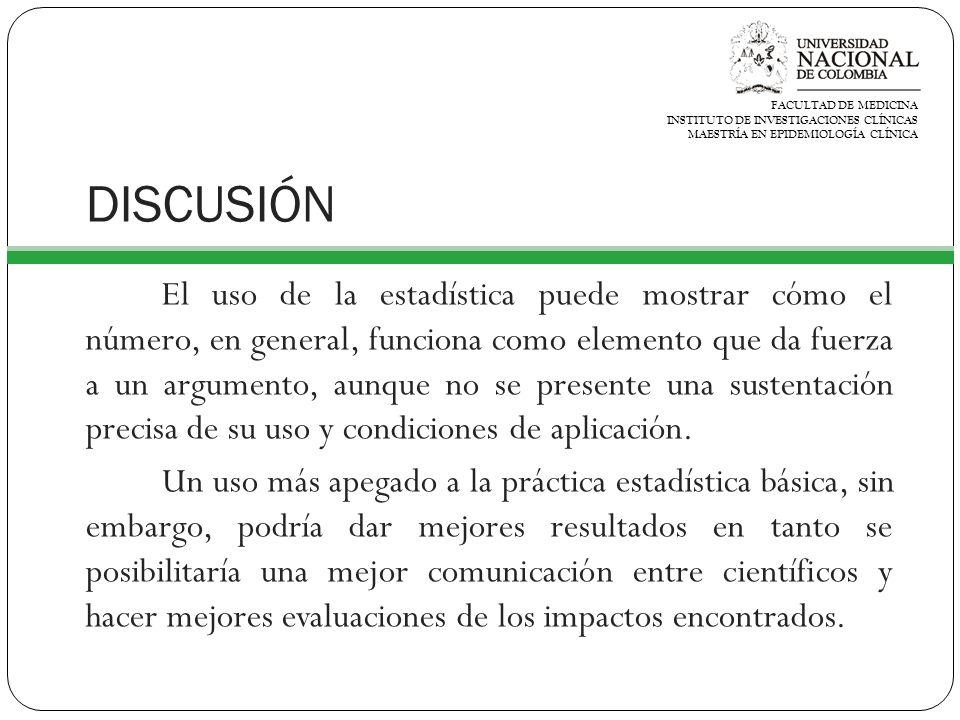 FACULTAD DE MEDICINA INSTITUTO DE INVESTIGACIONES CLÍNICAS. MAESTRÍA EN EPIDEMIOLOGÍA CLÍNICA. DISCUSIÓN.