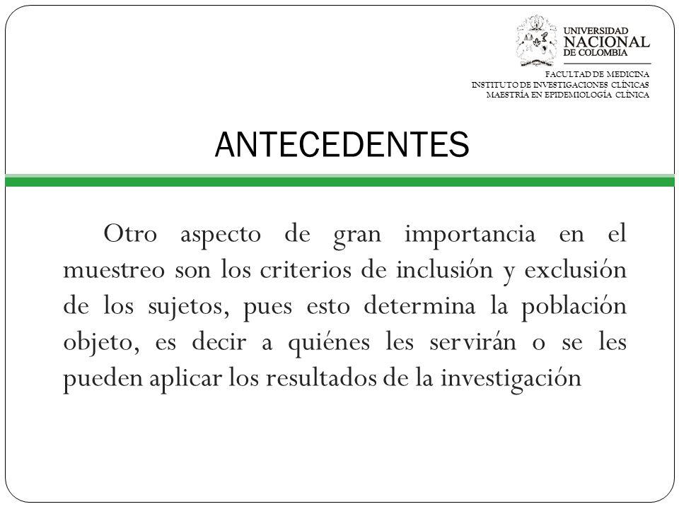 FACULTAD DE MEDICINA INSTITUTO DE INVESTIGACIONES CLÍNICAS. MAESTRÍA EN EPIDEMIOLOGÍA CLÍNICA. ANTECEDENTES.