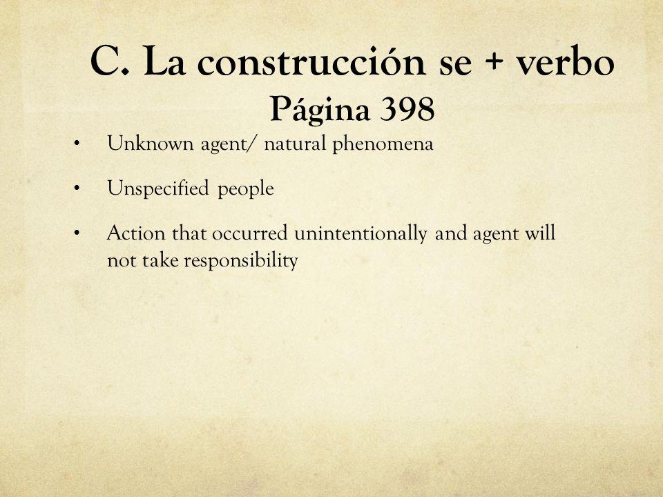 C. La construcción se + verbo Página 398