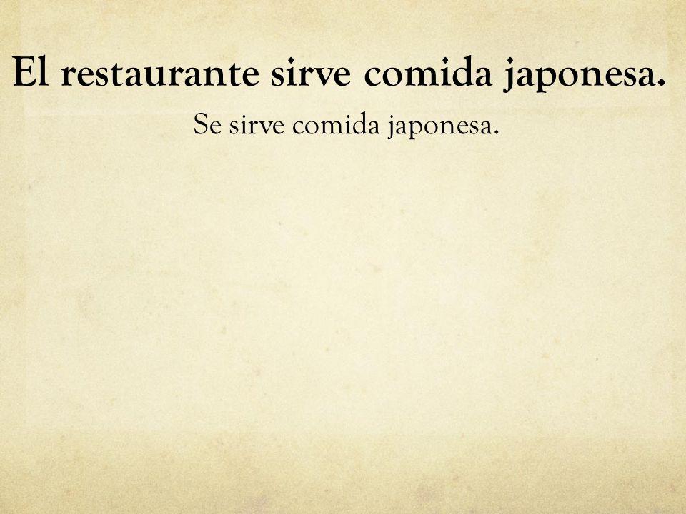 El restaurante sirve comida japonesa.