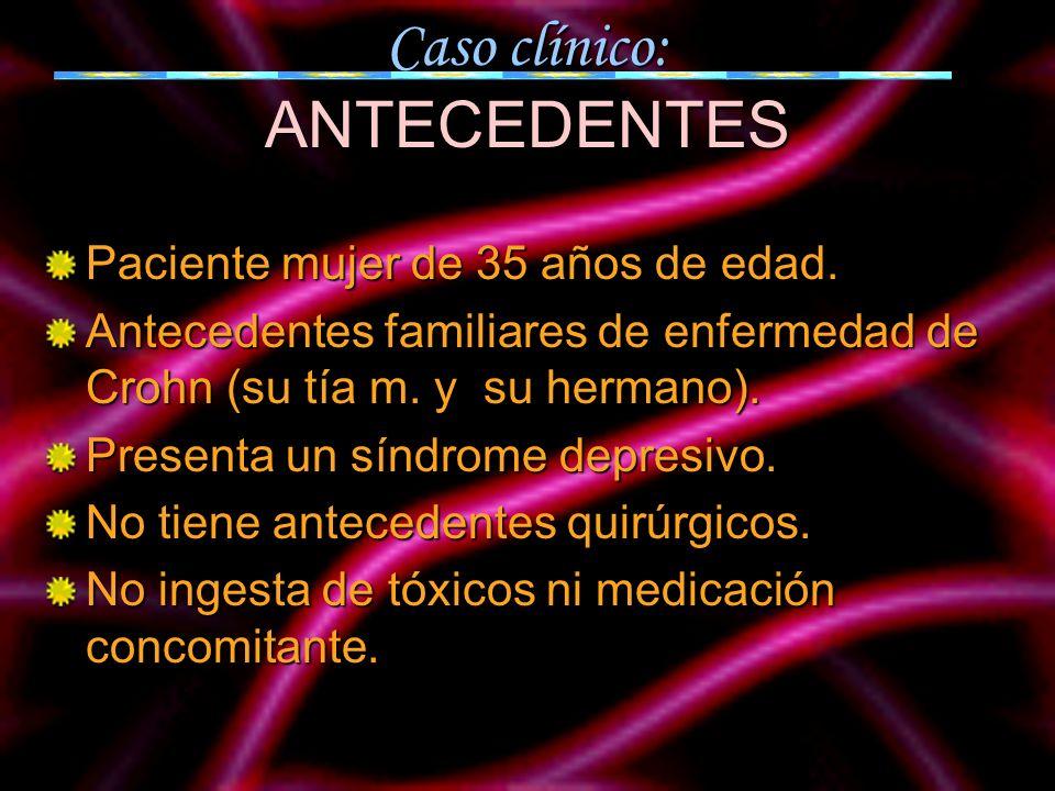 Caso clínico: ANTECEDENTES