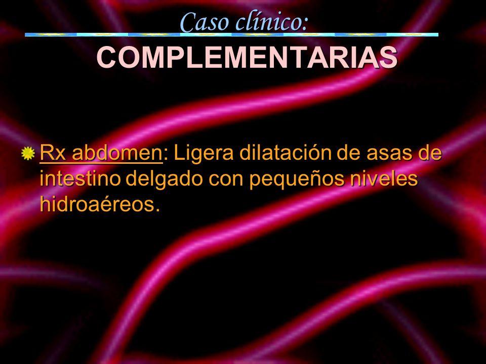 Caso clínico: COMPLEMENTARIAS