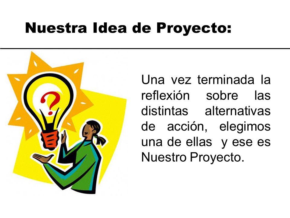 Nuestra Idea de Proyecto: