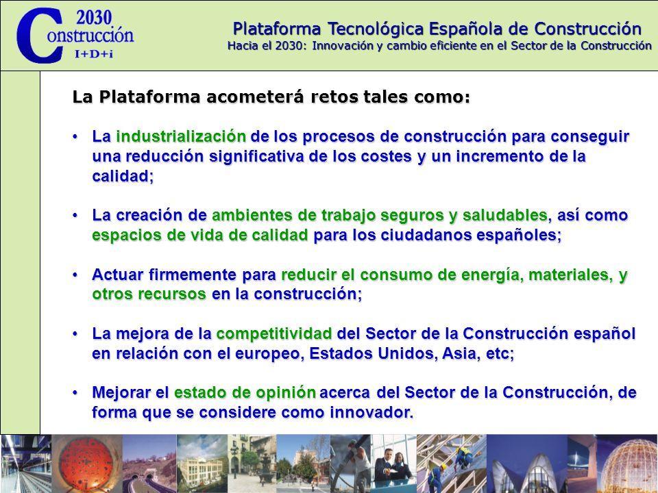La Plataforma acometerá retos tales como: