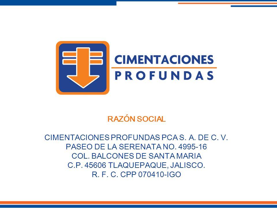 CIMENTACIONES PROFUNDAS PCA S. A. DE C. V.